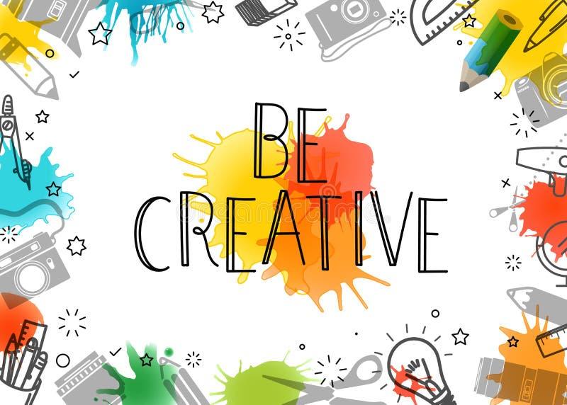 Seja creativo Quadro da arte do vetor ilustração do vetor