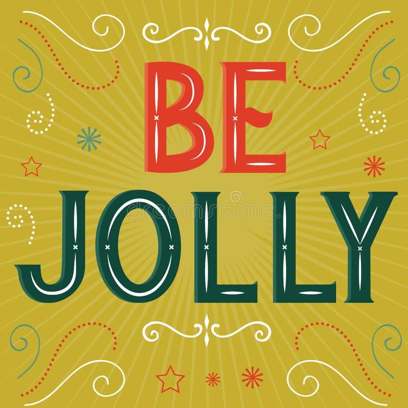 Seja Jolly este último com design retrô, ilustração vetorial ilustração royalty free