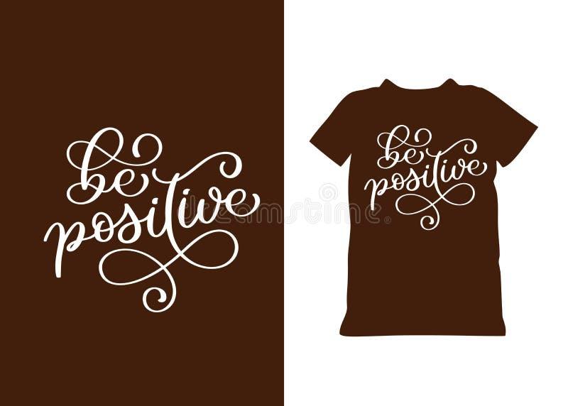 Seja mão positiva citações tiradas da rotulação do vetor para o conceito de inspiração Texto caligráfico branco isolado tipografi ilustração stock