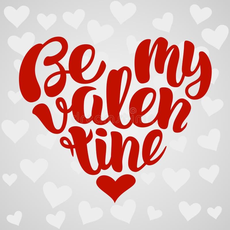 Seja meu projeto de rotulação escrito à mão do Valentim dado forma no coração Ilustração do vetor ilustração stock