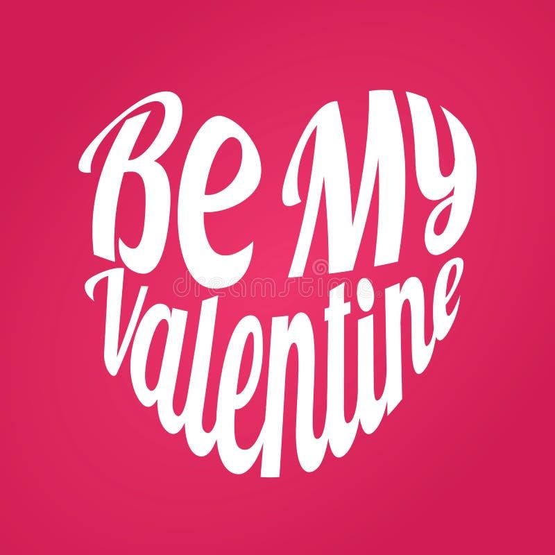 Seja meu Valentim na forma do coração Etiqueta verde do vetor Caligrafia EPS10 ilustração royalty free