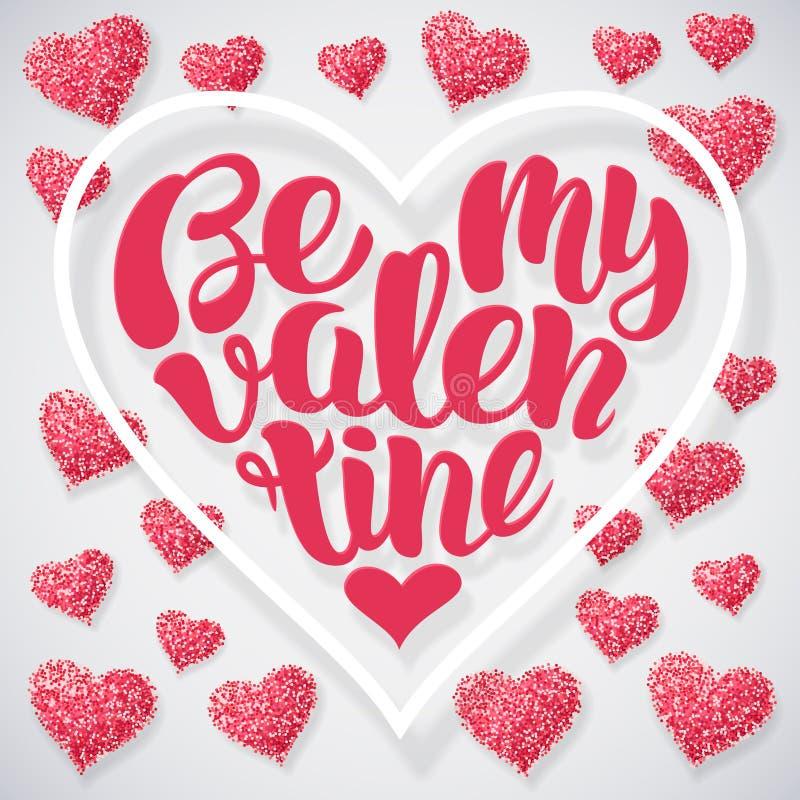 Seja minha ilustração do vetor do Valentim Entregue o projeto de rotulação do desenho com corações do rosa do brilho ilustração do vetor