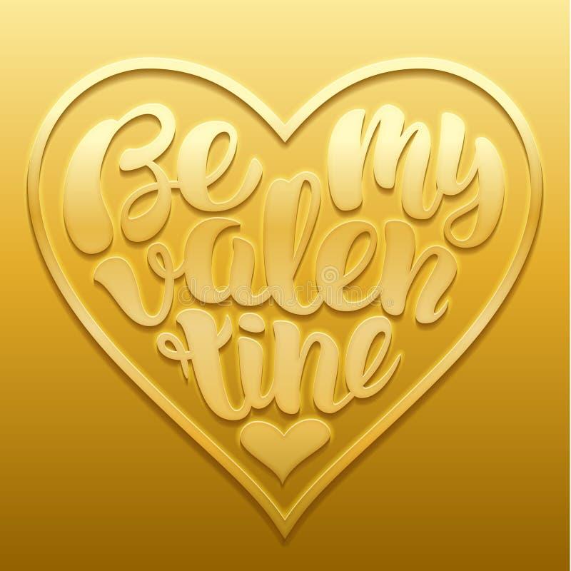 Seja minha ilustração do vetor do Valentim O projeto de rotulação escrito à mão com texto deu forma no coração gravado no ouro ilustração do vetor