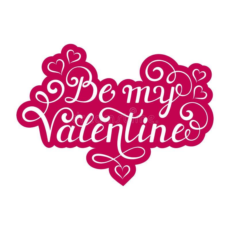 Seja minha inscrição do Valentim ilustração stock