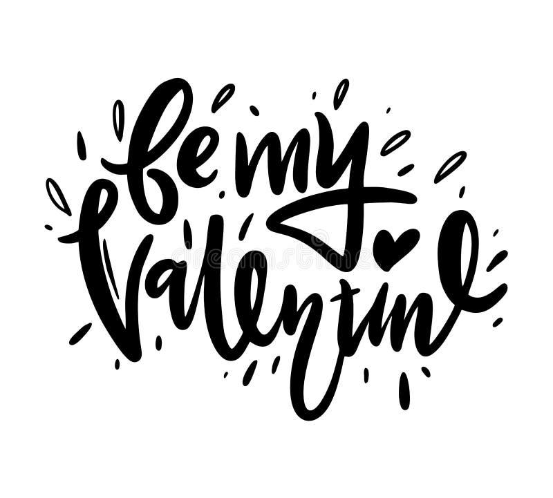 Seja minha rotulação do Valentim Ilustração do vetor de Valentine Greeting Card com coração De tinta preta isolado ilustração royalty free
