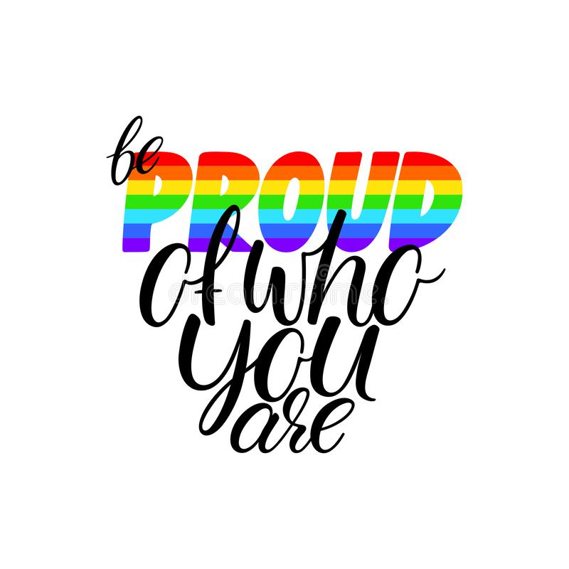 Seja orgulhoso de quem você é ilustração royalty free