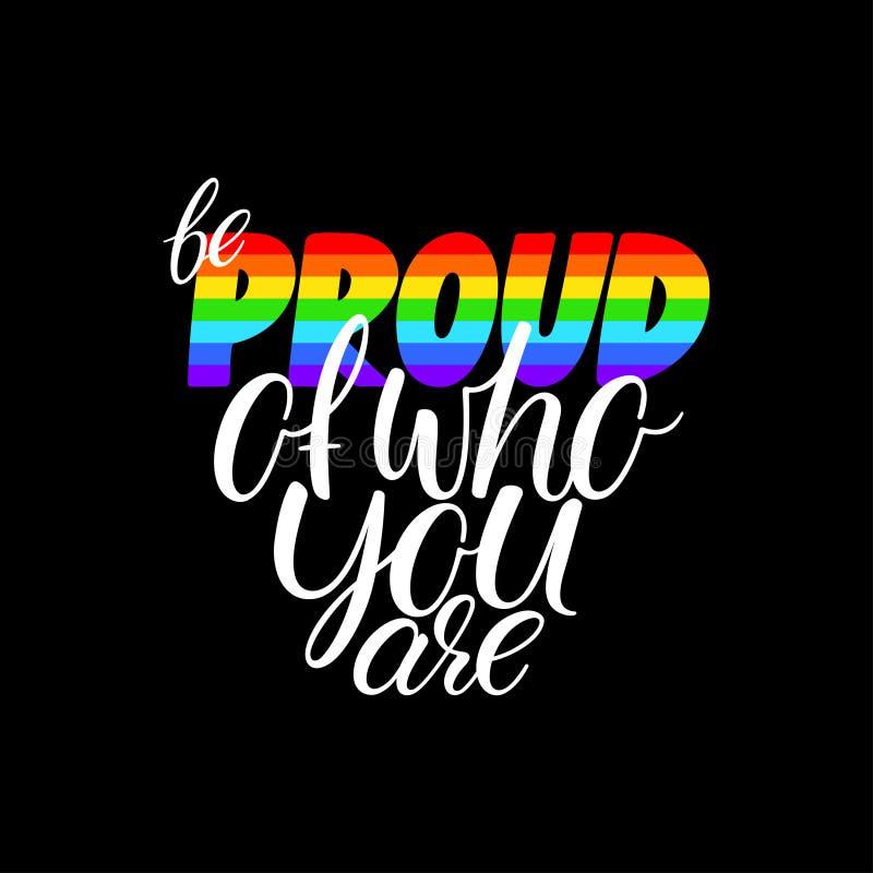 Seja orgulhoso de quem você é ilustração stock
