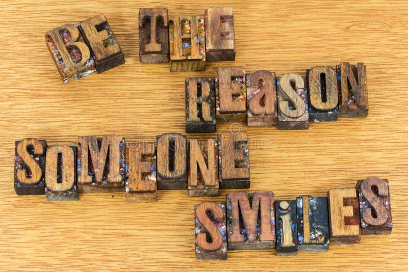 Seja a razão que alguém sorri tipografia imagens de stock royalty free