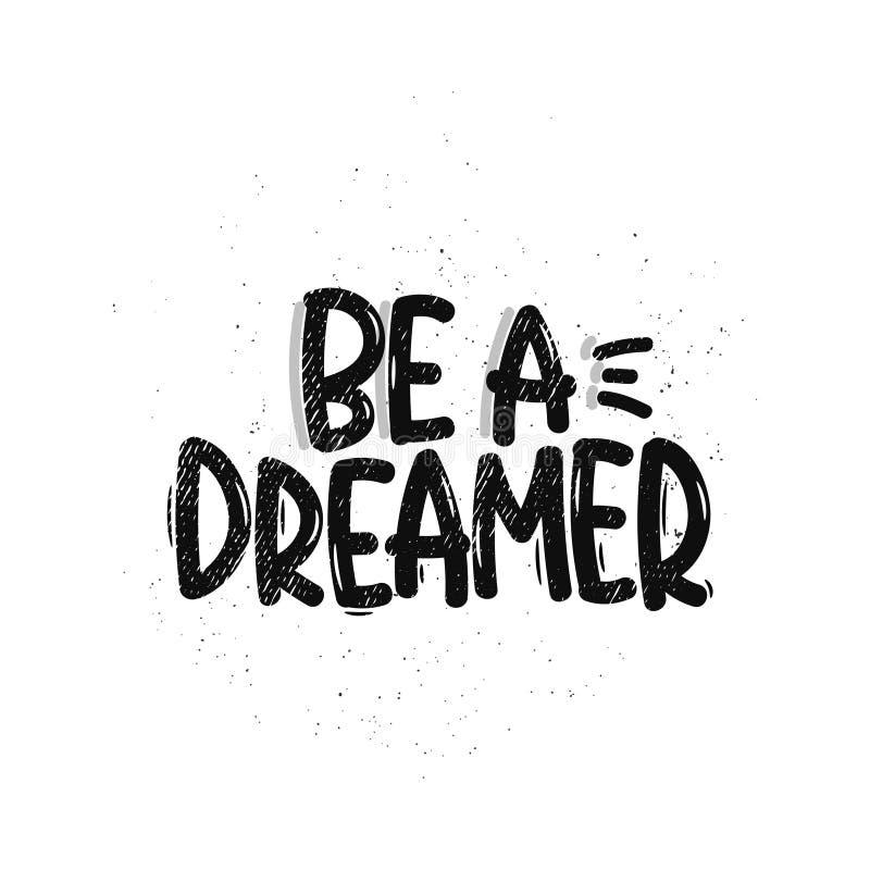 Seja um sonhador ilustração stock