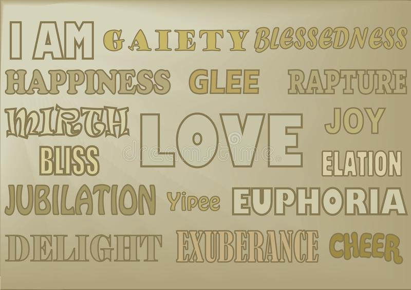 WORDS HAPPY GOLD & BEIGE. A selection of uplifting words displayed in various styles such as: Happiness, love, joy, bliss, euphoria, delight, elation, glee stock illustration