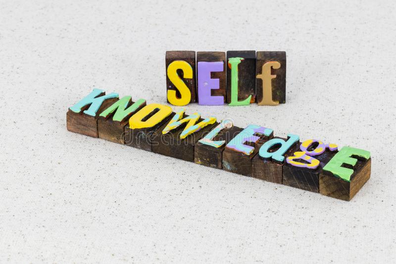 Self knowledge learning wisdom develop awareness leadership success. Typography painted message education mental health physical fitness passion believe love stock photos