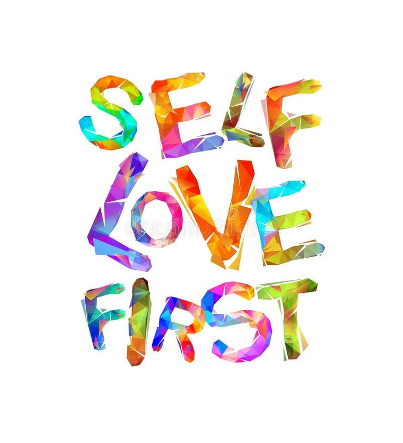 Self love first. Motivational inscription royalty free illustration