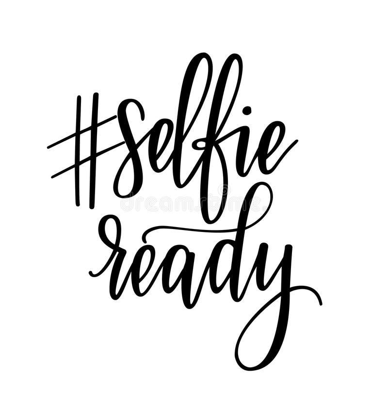 Selfie准备好传染媒介现代书法书信设计 皇族释放例证