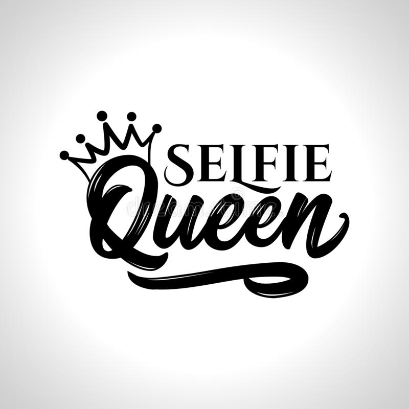 Selfie Queen - Hand drawn typography poster. Conceptual handwritten text. Hand letter script word art design. Good for t shirts, posters, greeting cards stock illustration