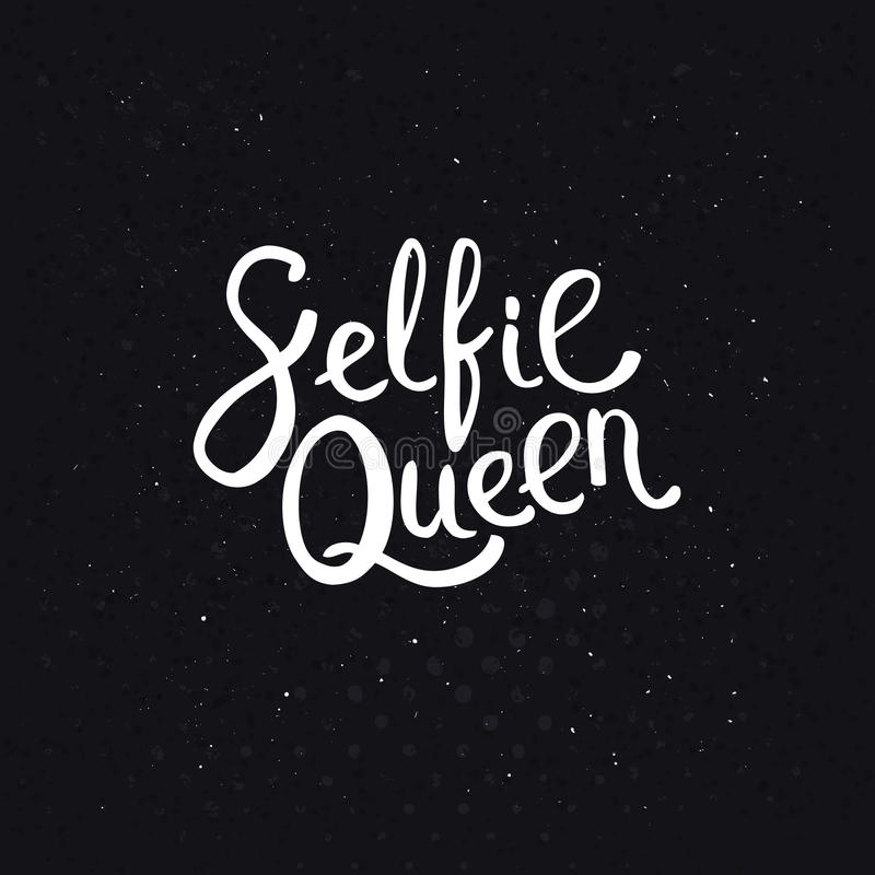 Selfie Queen Texts on Abstract Black Background vector illustration