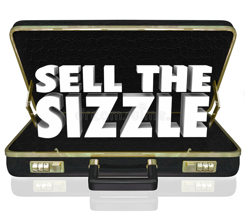 Free Sell The Sizzle 3d Words Briefcase Sales Presentation Benefits W Royalty Free Stock Photos - 46612078