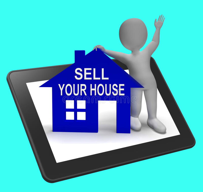 Sell Your House Home Tablet Shows Putting Property On The Market royalty free illustration