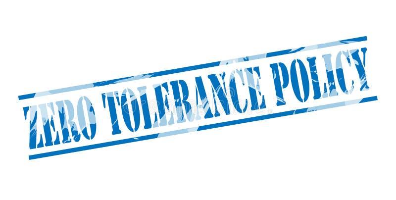 Sello azul de la política de la tolerancia cero stock de ilustración