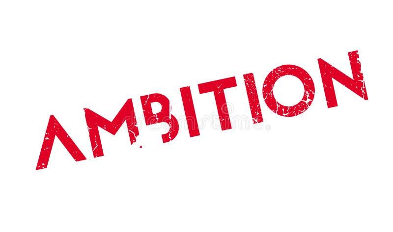 Sello de goma de la ambición stock de ilustración