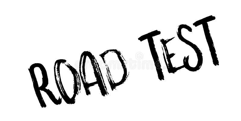 Sello de goma de la prueba en carretera ilustración del vector