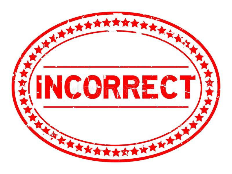 Sello de goma oval de la palabra incorrecta roja del Grunge en el fondo blanco ilustración del vector