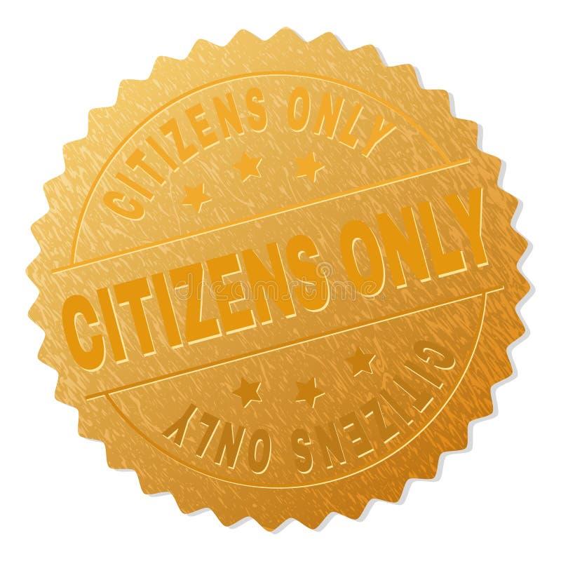 Sello del medallón de los CIUDADANOS del oro SOLAMENTE stock de ilustración
