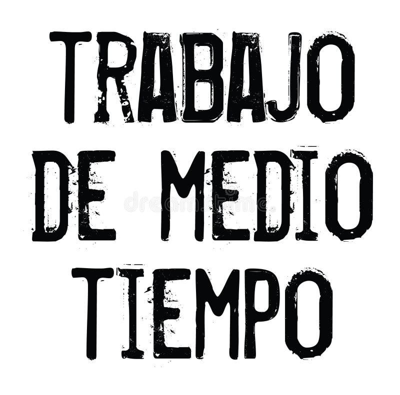 Sello del trabajo a tiempo parcial en español ilustración del vector