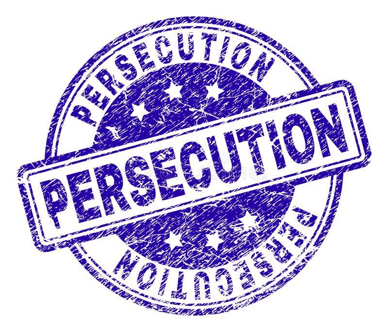 Sello texturizado Grunge del sello de la PERSECUCIÓN ilustración del vector