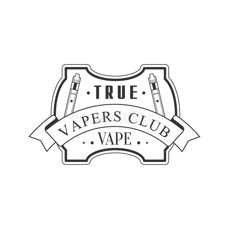 Selo monocromático do clube superior verdadeiro de Vapers da qualidade de Vape para que um lugar fume o molde do projeto do vetor ilustração stock