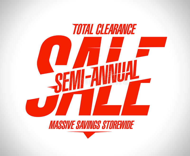 Semi annual sale poster concept, massive savings storewide, total clearance. Banner stock illustration