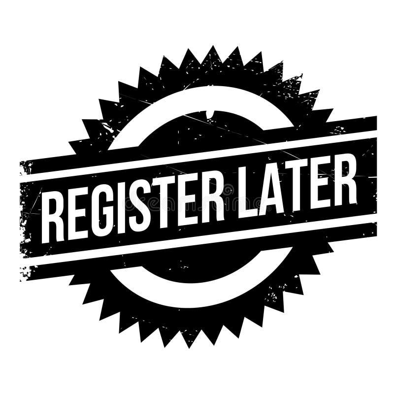 Senare rubber stämpel för register royaltyfri illustrationer