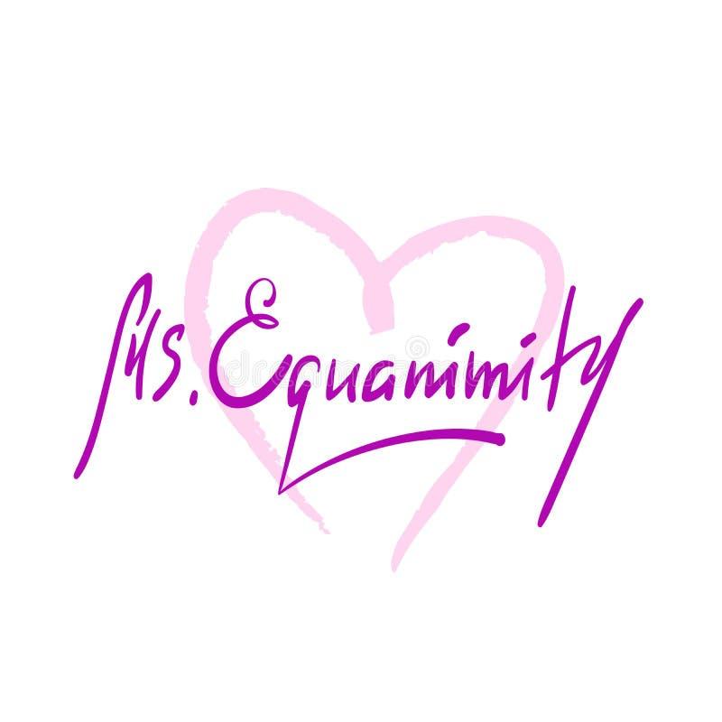 Senhora Eguanimity - simples inspire e citações inspiradores Rotulação bonita tirada mão ilustração stock