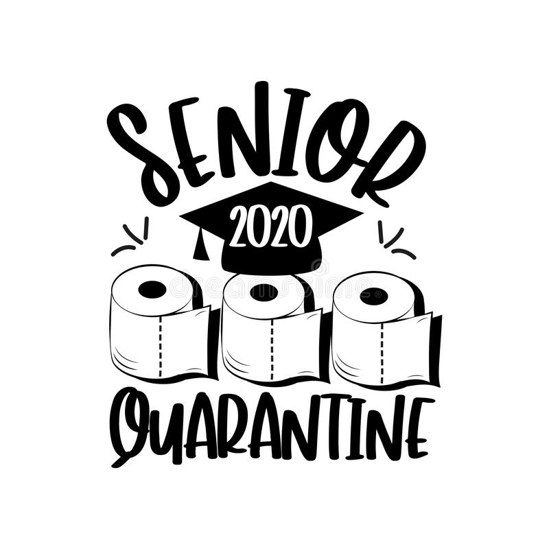 Free Senior 2020 Quarantine With Toilet Paper And Graduation Cap. Royalty Free Stock Images - 181920299