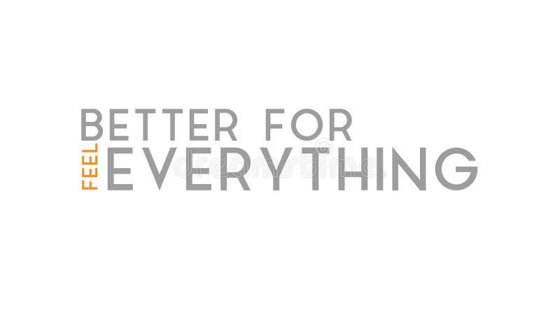 Sensation mieux pour tout conception de typographie illustration de vecteur