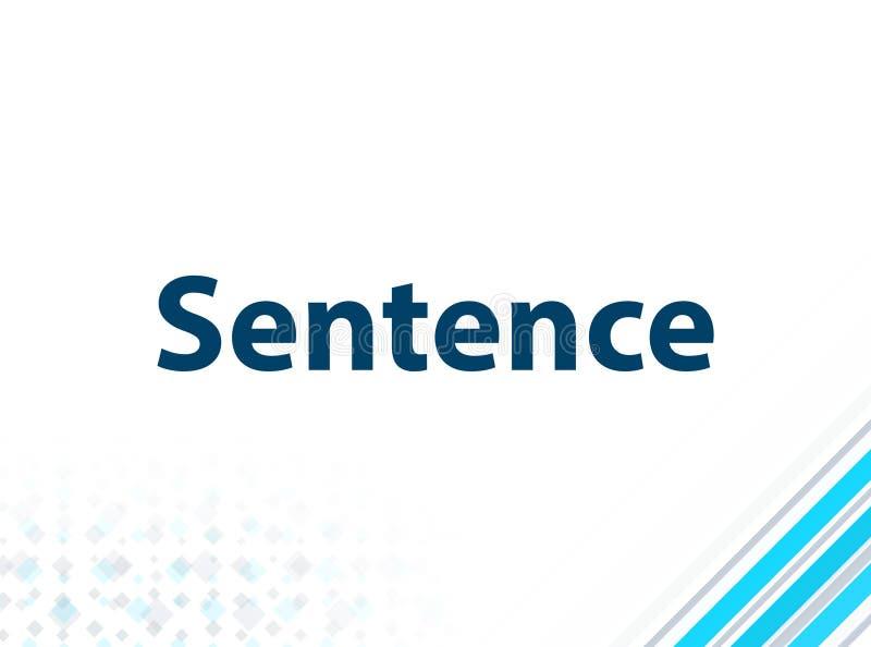 Sentence Modern Flat Design Blue Abstract Background. Sentence Isolated on Modern Flat Design Blue Abstract Background royalty free illustration