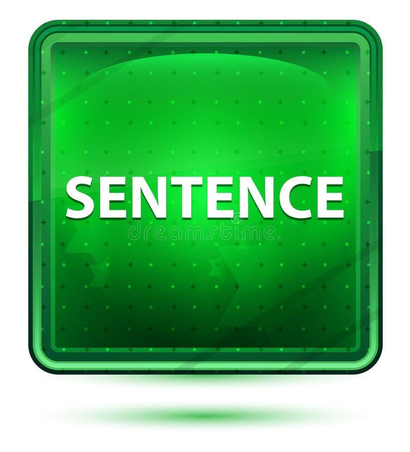 Sentence Neon Light Green Square Button. Sentence Isolated on Neon Light Green Square Button stock illustration