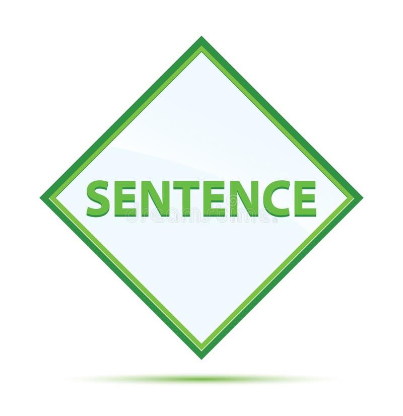 Sentence modern abstract green diamond button. Sentence Isolated on modern abstract green diamond button royalty free illustration