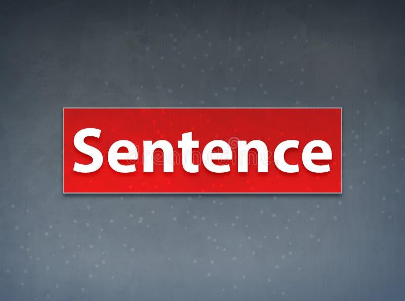 Sentence Red Banner Abstract Background. Sentence Isolated on Red Banner Abstract Background illustration Design vector illustration