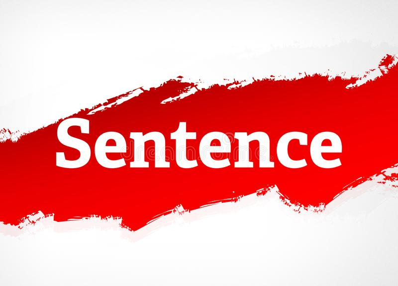 Sentence Red Brush Abstract Background Illustration. Sentence Isolated on Red Brush Abstract Background Illustration royalty free illustration