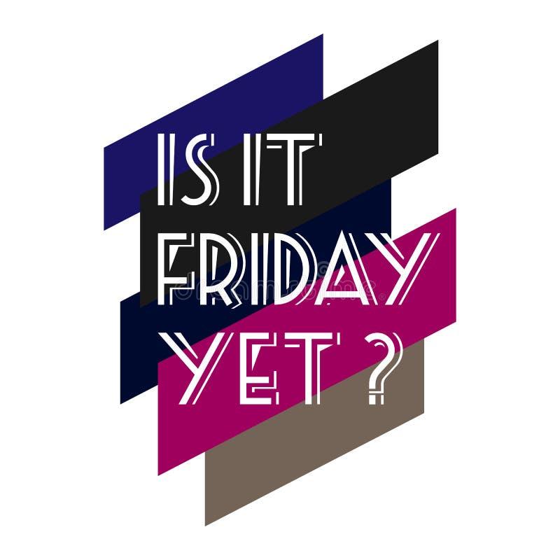Será que é sexta-feira, mas a citação de Vetor Hand desenhou a citação de sexta-feira, uma ilustração positiva? ilustração stock