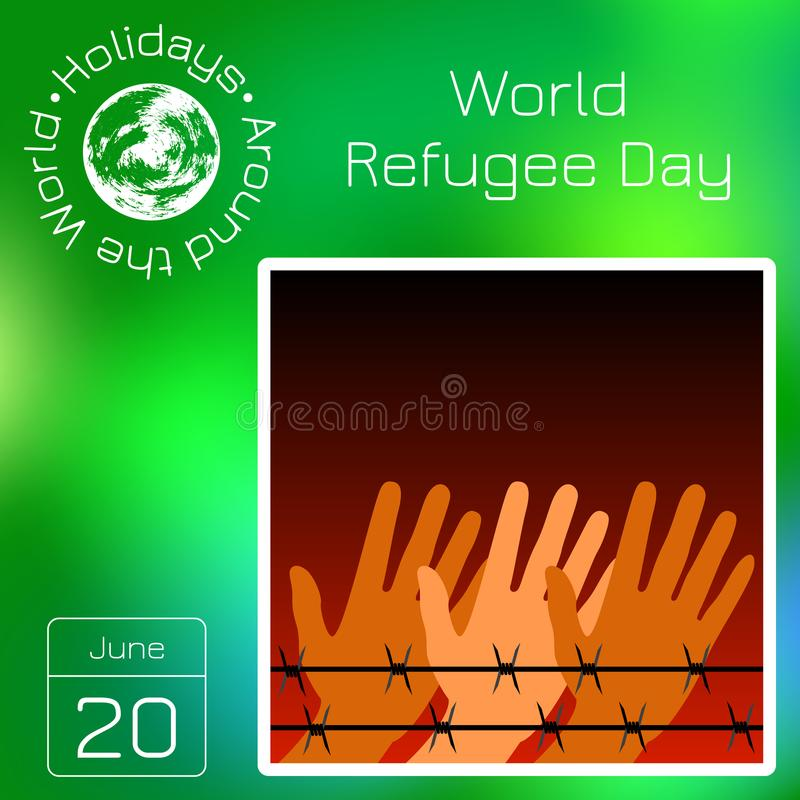 Series calendar. Holidays Around the World. Event of each day of the year. World Refugee Day. Hands behind barbed wire. Background vector illustration