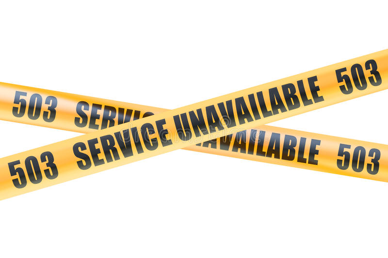 503 Service Unavailable Caution Barrier Tapes, 3D rendering royalty free illustration