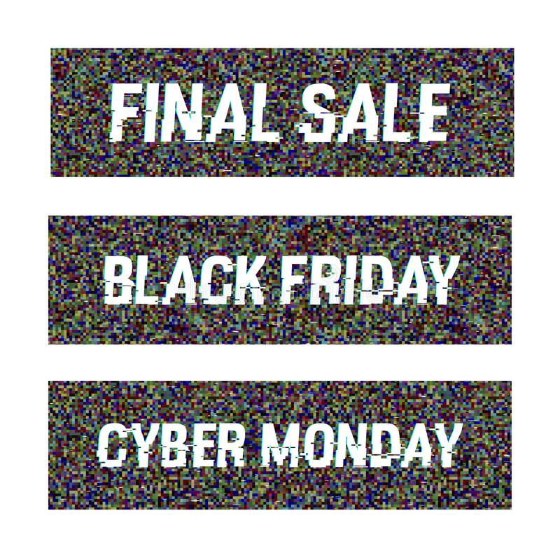 Set of banners with Final Sale, Black Friday and Cyber Monday glitch text. Anaglyph 3D effect. Technological retro. Vector background. Online shopping concept royalty free illustration