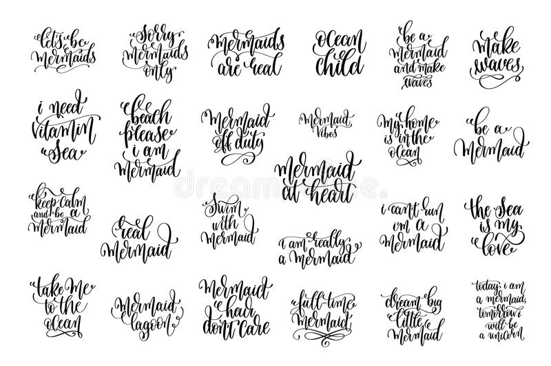 Set of 25 black ink hand written lettering positive quote. About mermaid, calligraphy vector illustration collection vector illustration