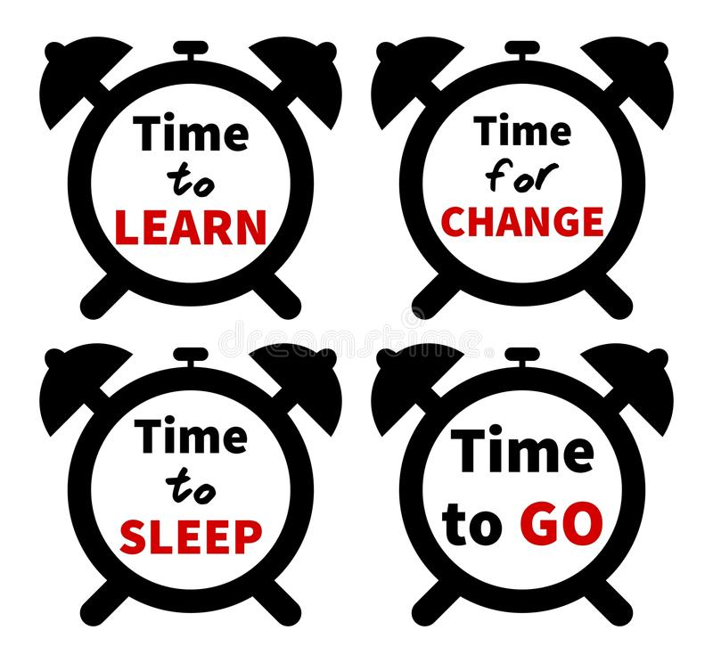 Set of clocks with text. Isolated on white background. Time to/for CHANGE/SLEEP/LEARN/GO stock illustration