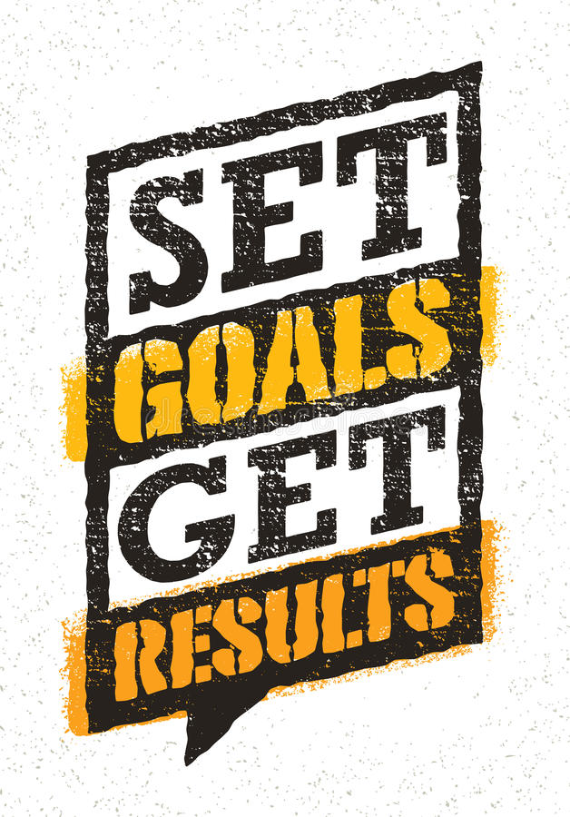 Set Goals. Get Results. Inspiring Motivation Quote Card Concept. Vector Design Element On Grunge Rough Wall Background royalty free illustration