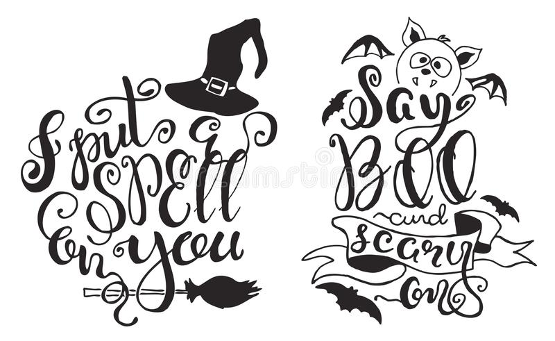 Set With Halloween Labels With Hand Drawn Bat, Witch Hat And Broom, Vector  Illustration And Quotes `I Put A Spell On You` And `Say Boo And Scary On`  ...