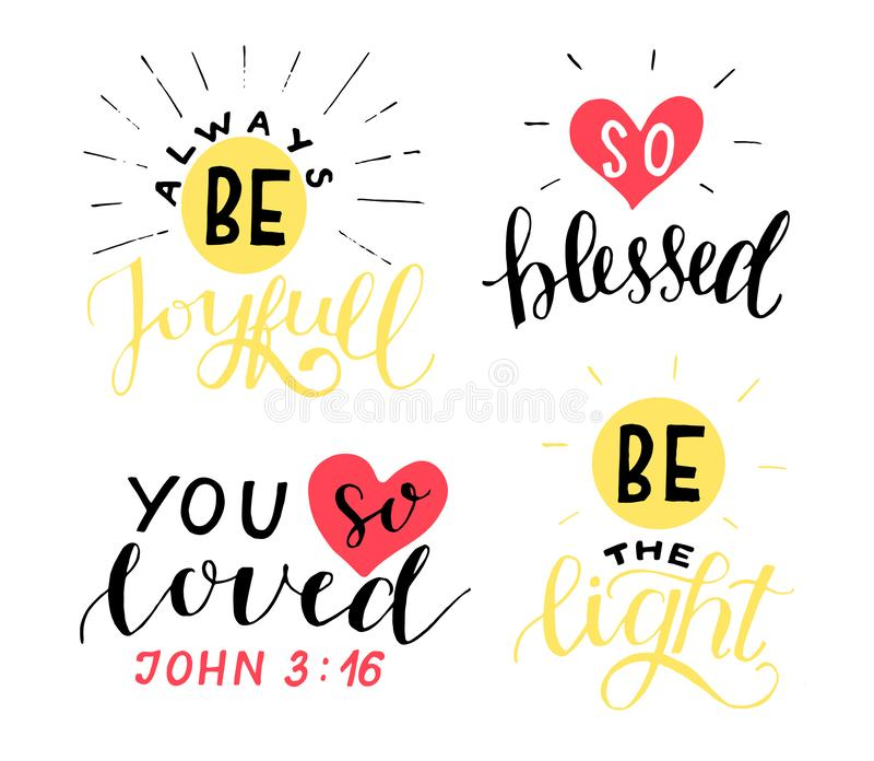 Set of 4 Hand lettering christian quotes Be joyful. You so loved. Blessed. The light. Biblical background. Poster. Modern calligraphy Card Scripture print vector illustration