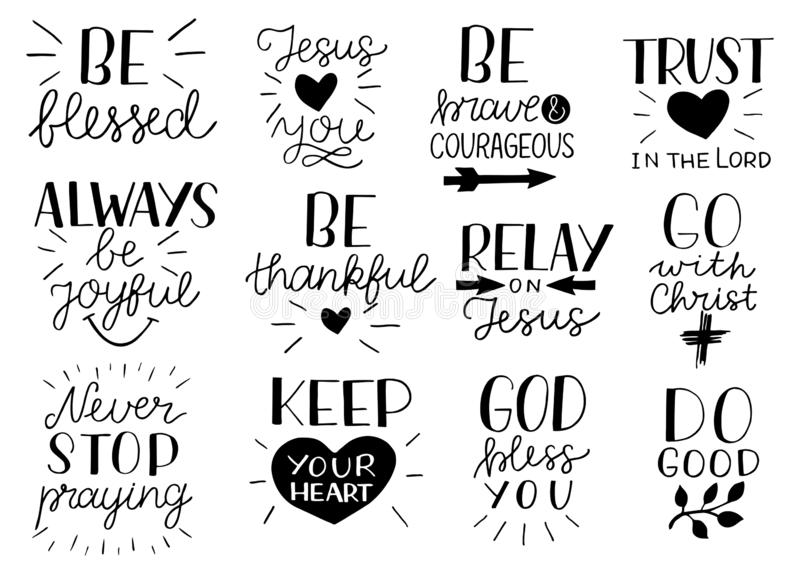 Set of 12 Hand lettering christian quotes Be strong and courageous. Jesus loves you. Go with Christ. Do good.Never stop royalty free illustration