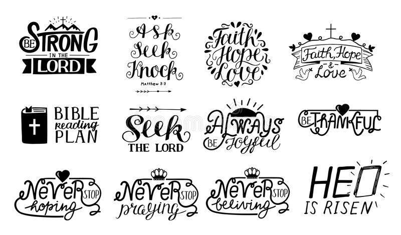 Set of 12 Hand lettering christian quotes Be strong in the Lord. Ask,seek,knock. Faith,hope,love. Bible reading plan. Thankful. He is risen. Biblical vector illustration